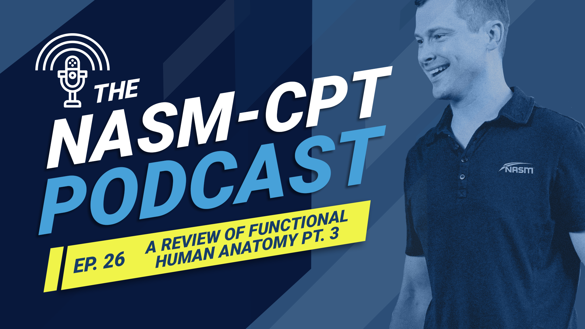 NASM-CPT Podcast Ep. 26