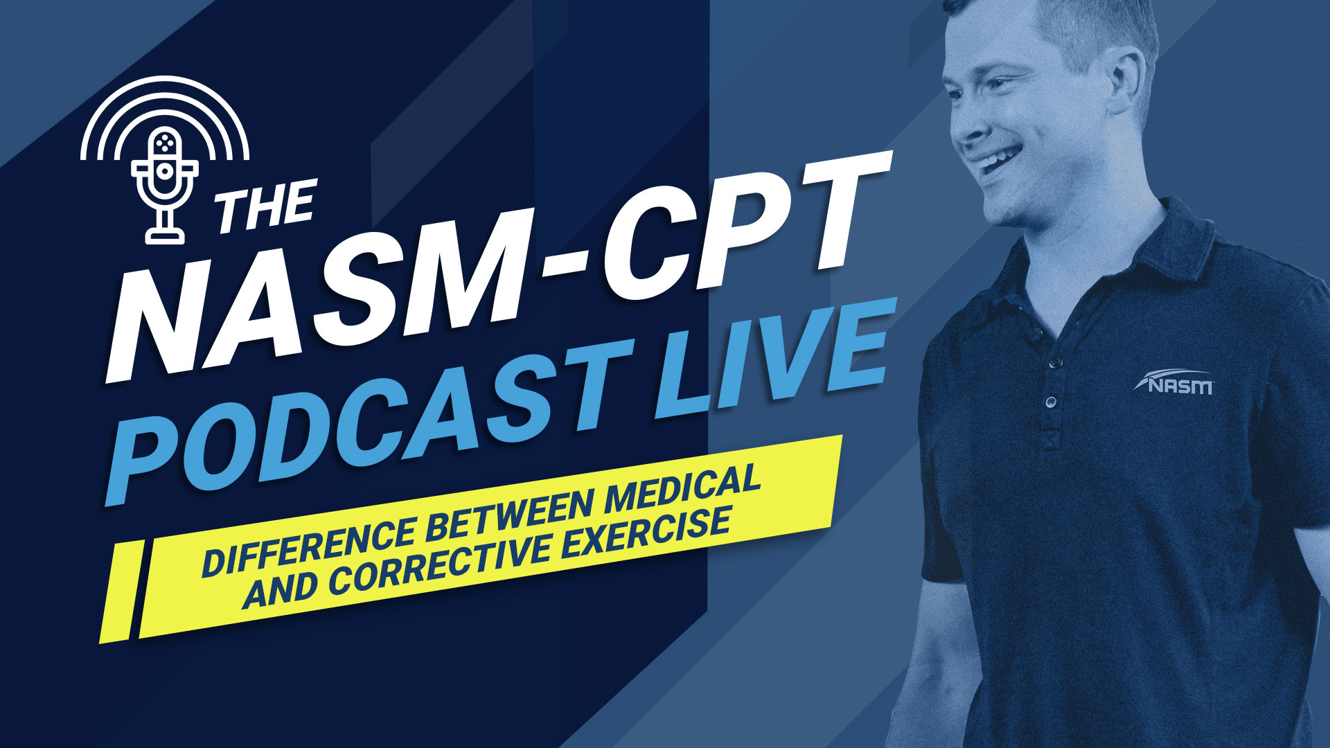 NASM-CPT podcast on corrective versus medical exercise