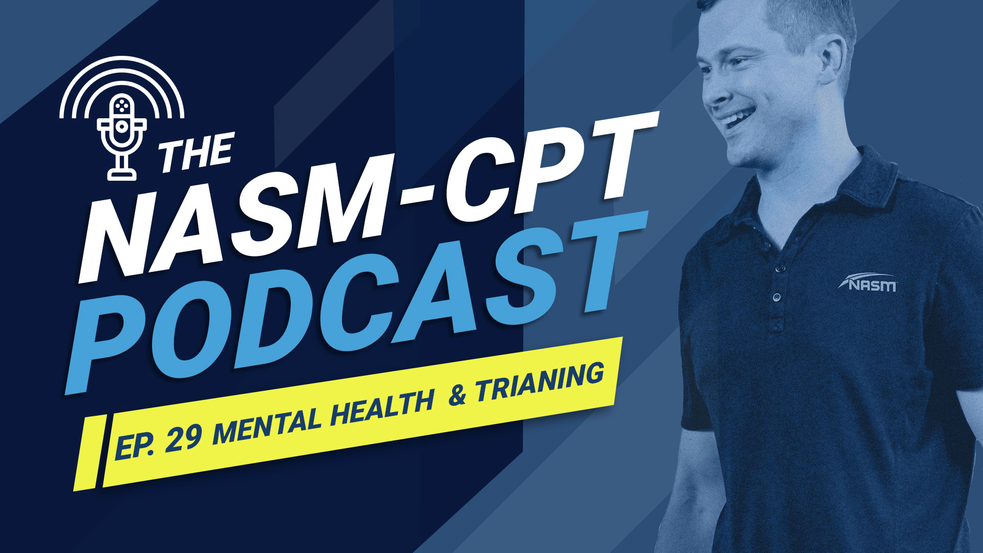 The NASM-CPT Podcast: The Mental Side of Health For Trainers