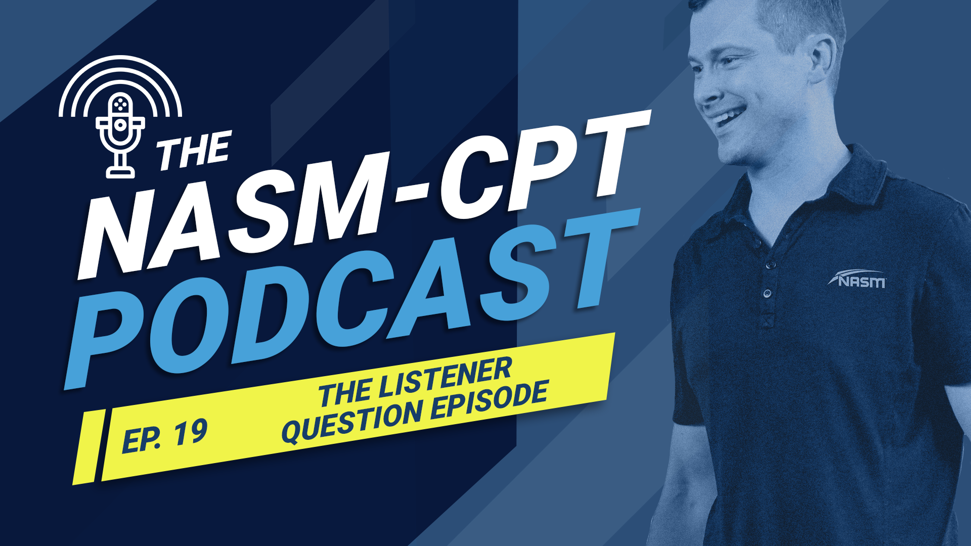 NASM-CPT Podcast: The Listener Question Episode